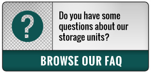 Do you have some questions about our storage units? | Browse Our FAQ